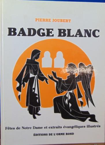 Badge Blanc - Pierre Joubert